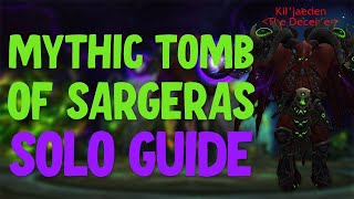 How to Solo Mythic Tomb of Sargeras