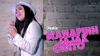 INDIE - MAHAPUIH JAJAK CINTO