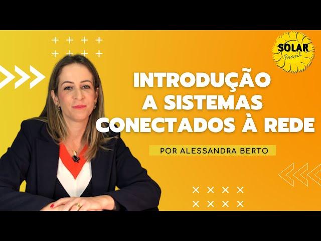 Introdução a sistemas conectados à rede - Solar Brasil
