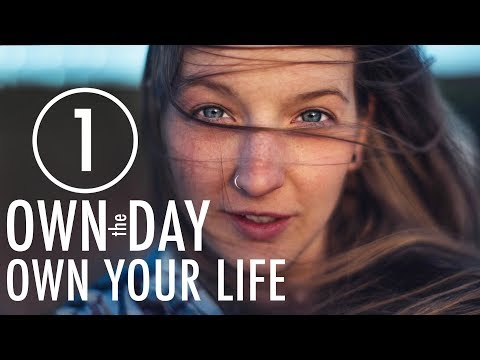 Own the Day | Off Grid NOMAD Style