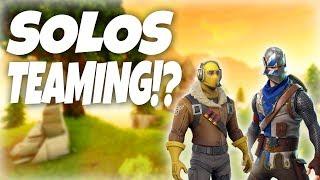 TEAMING IN SOLOS?!? (Fortnite Battle Royale)
