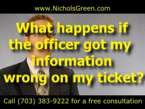 The officer got my information wrong on my ticket (Police Ticket Errors)
