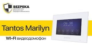 Wi-Fi видеодомофон Tantos Marilyn(, 2017-05-30T08:01:07.000Z)