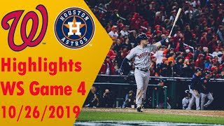 Houston Astros vs Washington Nationals Highlights - World Series Game 4 - 10/26/2019