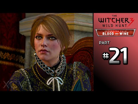 THE WITCHER 3 Blood and Wine Walkthrough Part 21 · Main Quest: The Man from Cintra