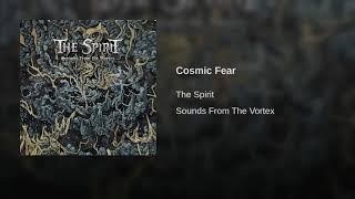 Cosmic Fear