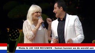 Samen Kunnen We de Wereld Aan - Mieke en Luc Van Meeuwen