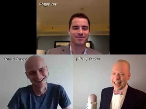 Bitcoin: The People's Money with Roger Ver and Jeffrey Tucker