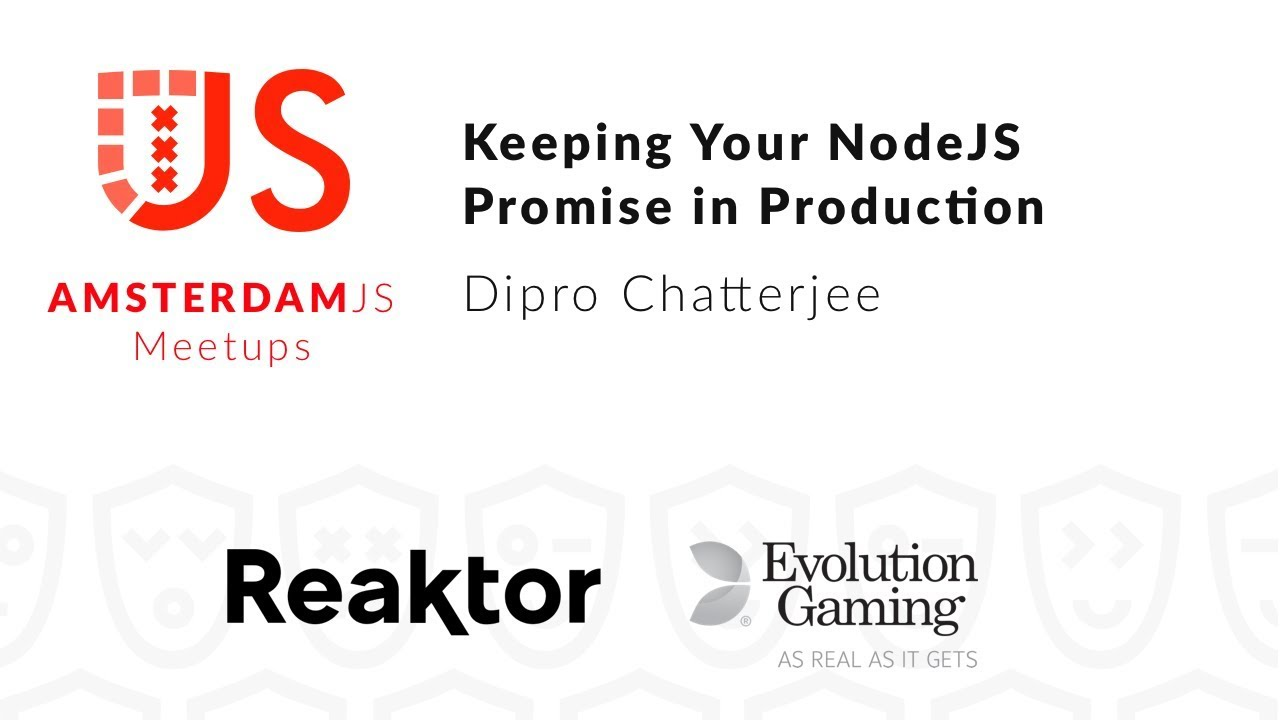 Keeping your NodeJS promise in production – Dipro Chatterjee