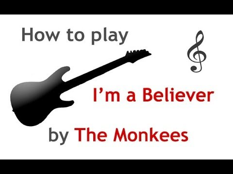Im A Believer Easy Guitar Lesson With Chords Guitarguitar