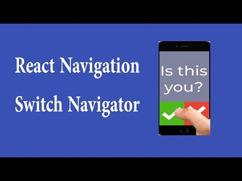 switch navigator with example - react navigation