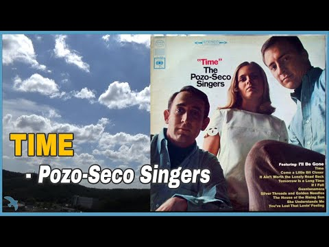 The Pozo-Seco Singers - Time (1966)