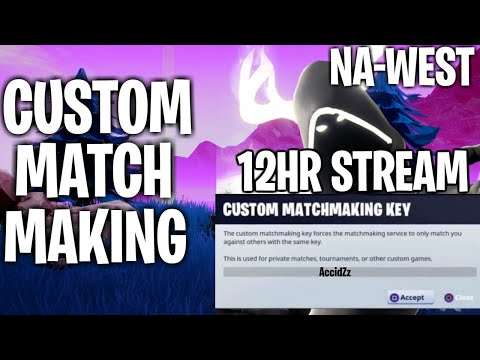NA WEST CUSTOM MATCHMAKING SCRIMS SOLO/DUO FORTNITE LIVE | PS4,XBOX,PC,MOBILE,SWITCH 12HR STREAM from YouTube · Duration:  11 hours 54 minutes 58 seconds