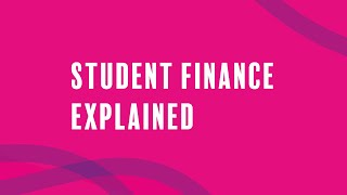 Student Finance Explained
