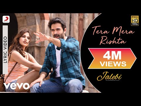 Tera Mera Rishta - Official Lyric Video | Tanishk Bagchi | K.K. & Shreya Ghoshal| Jalebi