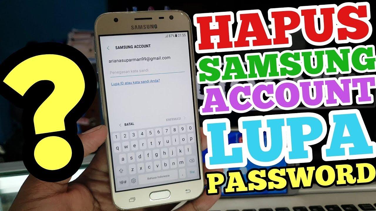 Cara Menghapus Account Samsung Lupa Password // Hard Reset ...