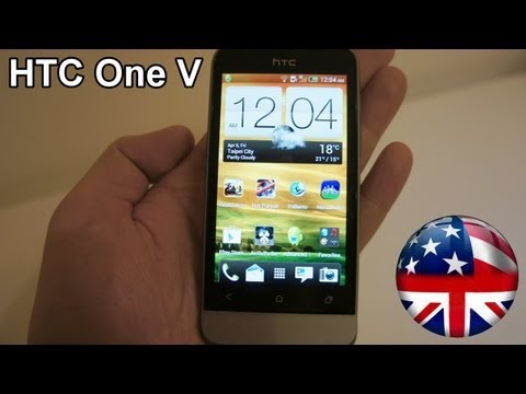 HTC One V Unboxing - Benchmarks - Gaming performance and Walk-Through