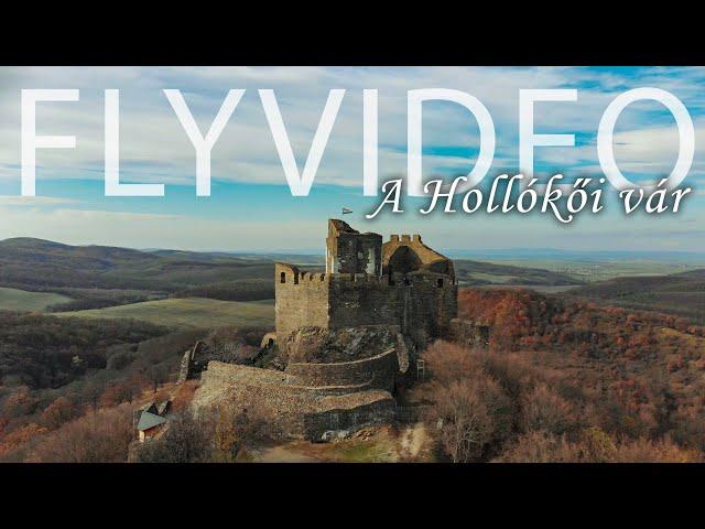 A Hollókői vár – 2.7k – Flyvideo.hu