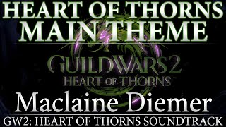 "GW2: Heart of Thorns Soundtrack - ""Main Theme"""