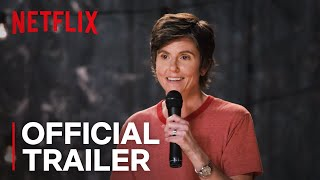 Tig Notaro: Happy To Be Here | Official Trailer [HD] | Netflix