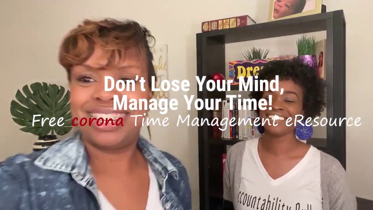 Don't Lose Your Mind, Manage Your Time!