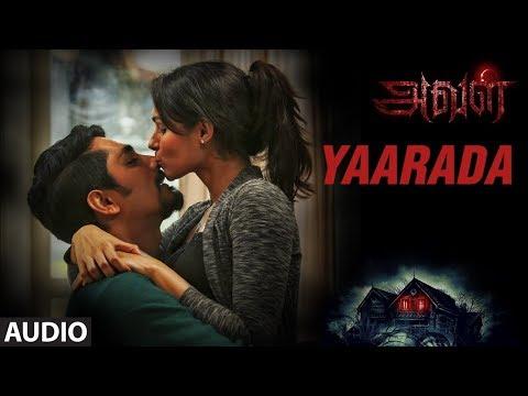 Yaarada Full Song || Aval Tamil Songs || Siddharth, Andrea Jeremiah, Atul Kulkarni, Girishh G