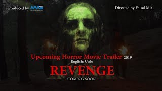 "Upcoming Horror Movie """" Revenge """" Official trailer ( Eng/Urdu) 2019 By Mir Motion Graphics"