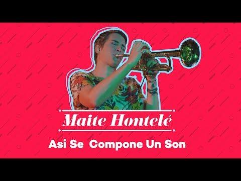 Maite Hontelé - Asi Se Compone Un Son (Ismael Miranda)