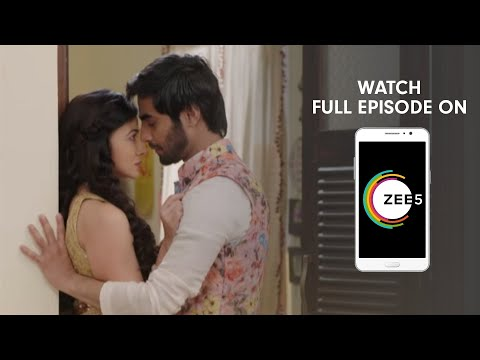 Aap Ke Aa Jane Se - Spoiler Alert - 13 Feb 2019 - Watch Full Episode On ZEE5 - Episode 279
