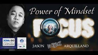 FOCUS/ POWER OF MINDSET