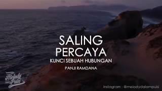 Gambar cover Melody Dalam Puisi-Saling Percaya Kunci Sebuah Hubungan-Panji Ramdana-HD 2018