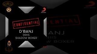 D'banj - Confidential Ft. Driis X Shadow Boxer