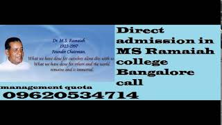 Direct admission in MS Ramaiah intitute of technology Bangalore