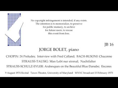 JORGE BOLET Recital  (and Interview by Fred Calland)  International Piano Festival 1974