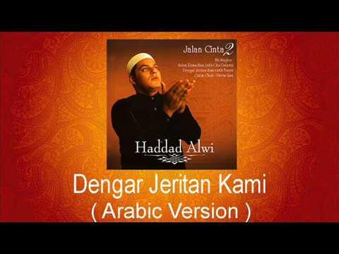 Haddad Alwi Feat Tasya - Dengar Jeritan Kami  ( Arabic Version )