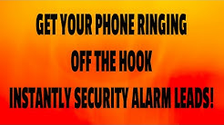 Live Security Alarm System Leads - Leads for Alarm Companies