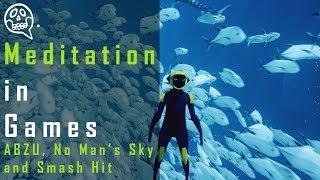 Meditation in games | ABZU, No Man