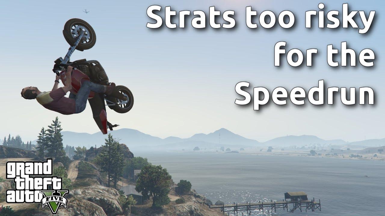 More Strats too risky for the GTA V Speedrun thumbnail
