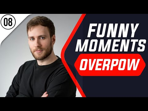 Funny Moments Overpow #08 - Triggered