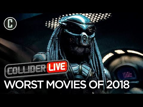Worst Movies of 2018 According to the Cast of Collider Live