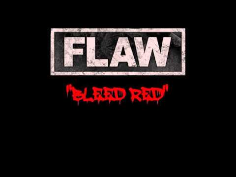 Flaw Bleed Red
