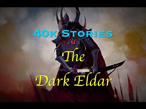40k Stories: The Dark Eldar and the Rulers of Commorragh