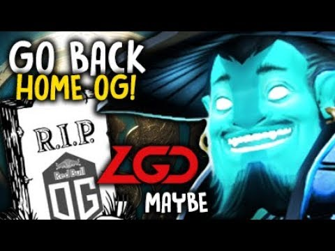 Go home OG! | Maybe Storm Spirit LGD vs OG The International 2017 Dota 2