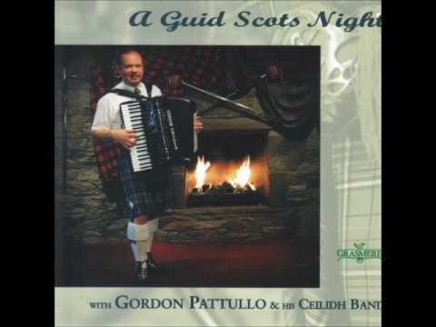 Gordon Patullo -  A Guid Scots night