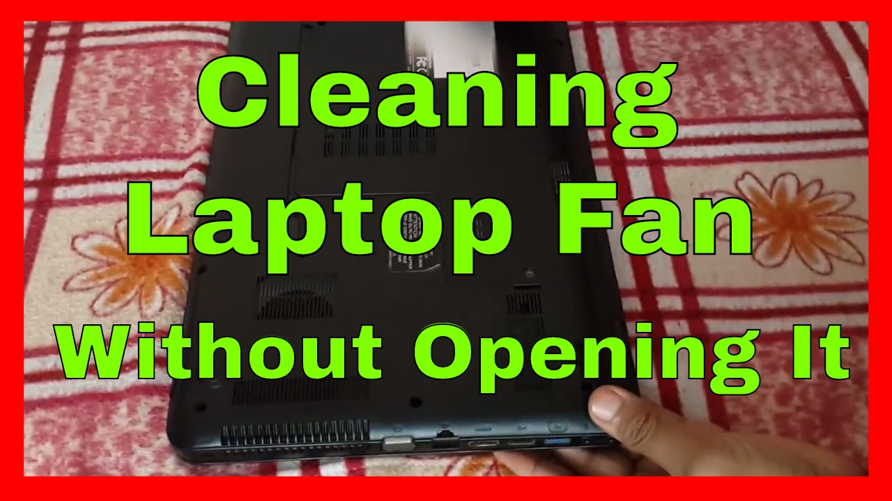 how to clean a fan on a laptop