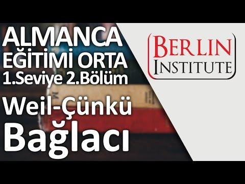Almanca Eğitimi Orta 1-2. Bölüm - Weil Çünkü Bağlacı (HD)