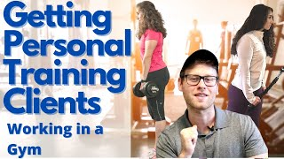Getting Personal Training Clients Working In A Gym