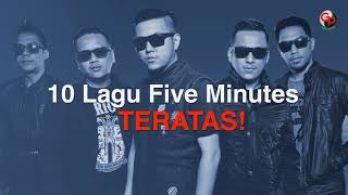 Download Five Minutes - 10 Lagu Terpopuler Sepanjang Masa (Official Audio)