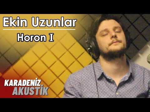 Ekin Uzunlar - Horon (Karadeniz Akustik)