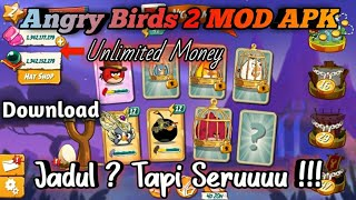 Angry Birds 2 Mod Apk - Unlimited | Download Angry Birds 2 Mod Apk Terbaru